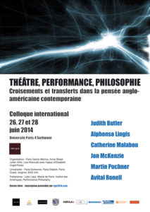 Théâtre, Performance, Philosophie Colloque 2014
