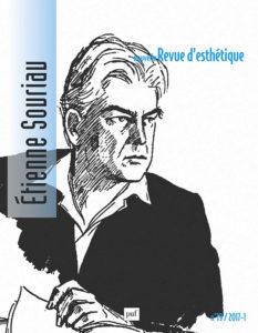 Etienne Souriau et la Revue d'esthétique, ou les origines philosophiques des études théâtrales