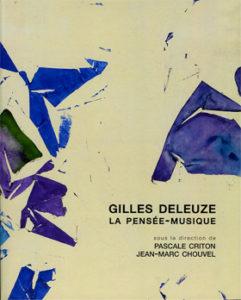 Gilles Deleuze. La Pensée-musique
